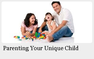 Parenting Your Unique Child