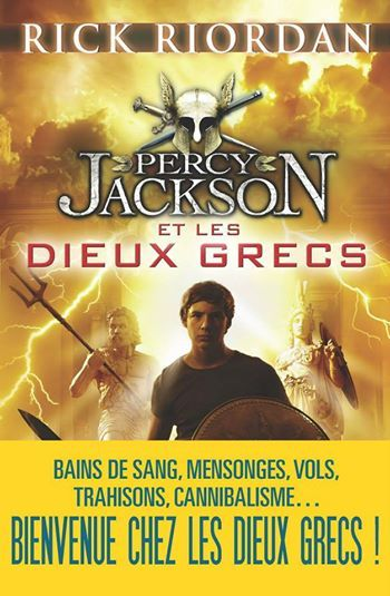 Percy Jackson et les Dieux Grecs - Rick Riordan