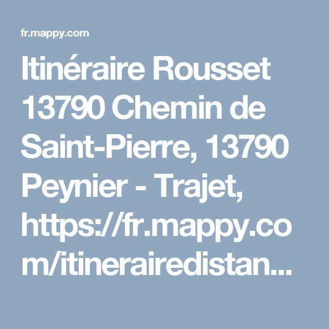 Itinéraire Rousset 13790 Chemin de Saint-Pierre, 13790 Peynier - Trajet, https://fr.mappy.com/itinerairedistance, trafic, durée