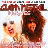 Glam Metal Heroes (The Best Of Sleaze And Glam Rock) [CD]