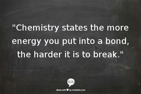 Well who am I to argue with chemistry..
