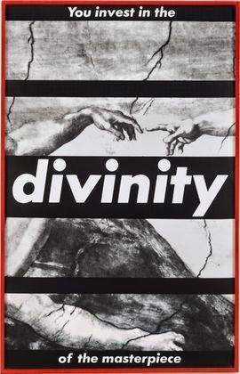 || Art Words||  Title: Untitled (You Invest in the Divinity of the Masterpiece) Artist: Barbara Kruger