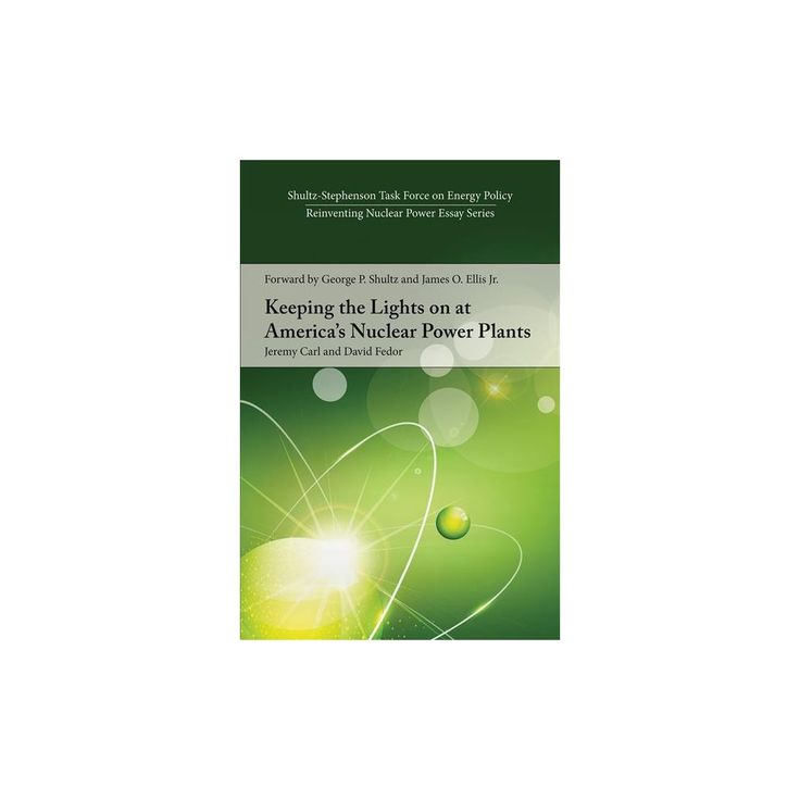 Keeping the Lights on at America's Nuclear Power Plants (Paperback) (Jeremy Carl & David Fedor)