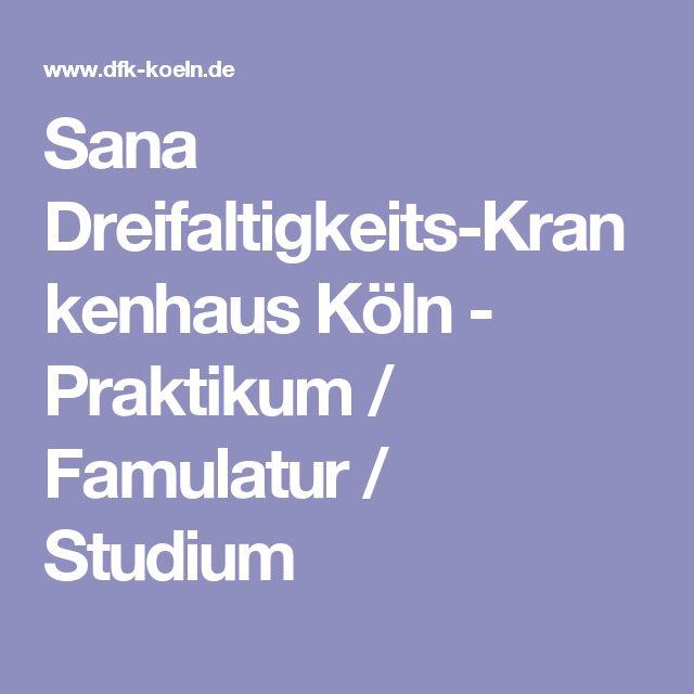 Sana Dreifaltigkeits-Krankenhaus Köln - Praktikum / Famulatur / Studium