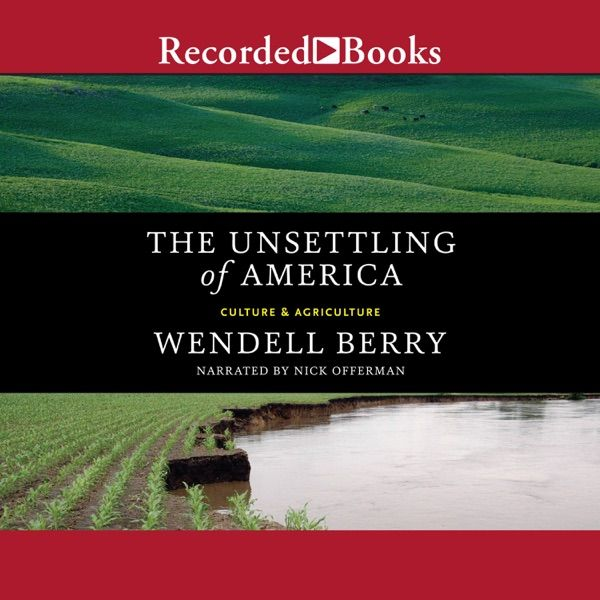 The Unsettling Of America Culture Agriculture Since Its Publication In 1977 The Unsettling Of America Has Been In 2020 Audio Books App Audio Books Free Audio Books