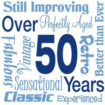1000+ 50th Birthday Quotes on Pinterest | 50th birthday ...