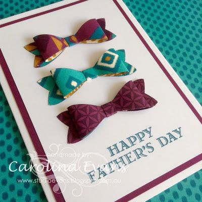 Bow Builder Punch Card - Happy Fathers Day by Carolina Evans 2015 Stampin' Up! products. #stampinup