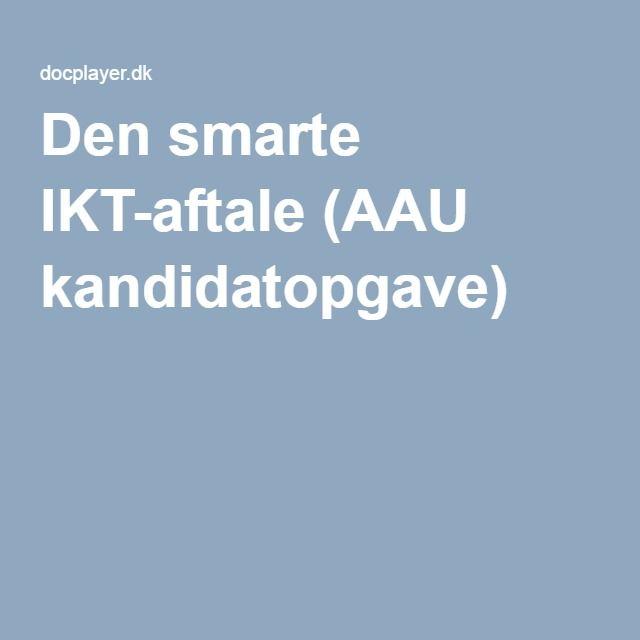 Den smarte IKT-aftale (AAU kandidatopgave)