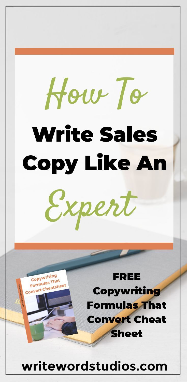 How To Write Sales Copy Like An Expert Copywriting Writingtips