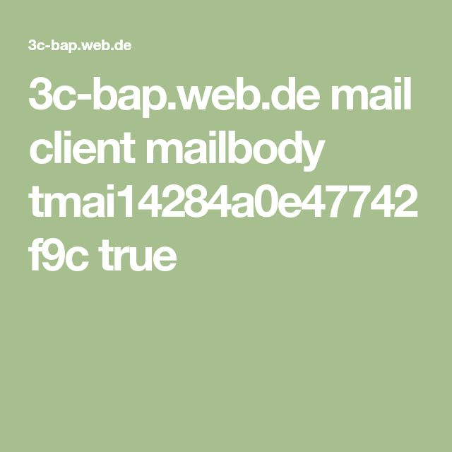 3c-bap.web.de mail client mailbody tmai14284a0e47742f9c true