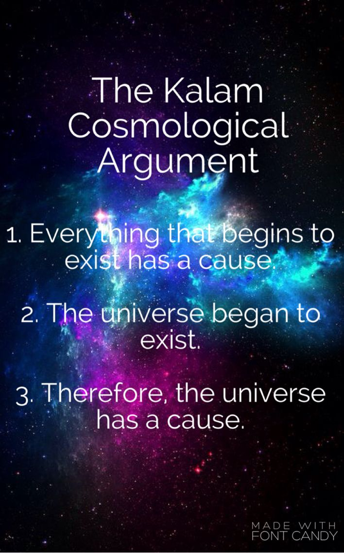 best ideas about cosmological argument existence the kalam cosmological argument