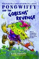 Pongwiffy and the Goblins Revenge.