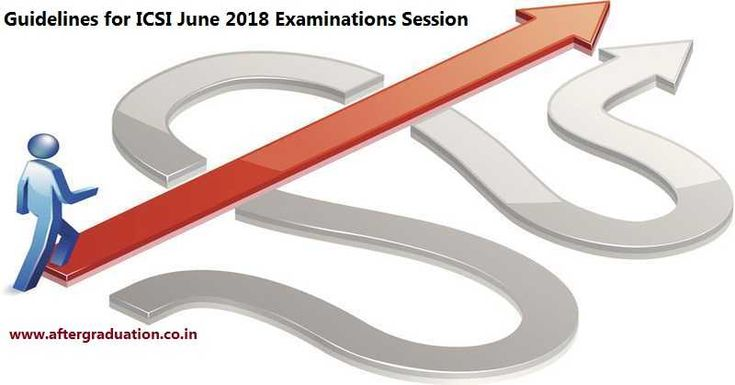 ICSI Guidelines For Students Attempting CS June 2018 Examinations Session
