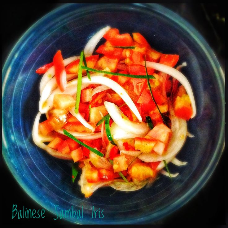 Balinese Sambal Iris | Onion, Tomato and Chilli Condiment