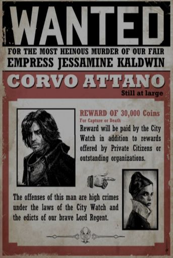 Wanted Poster - Corvo's Bounty poster for the murder of Empress Jessamine Kaldwin