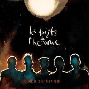 """LES DOIGTS DE L'HOMME:"""" le coeur des vivants """" (lamastrock) personnel: olivier kikteff, benoit convert, yannick alcocer (g), tanguy blum (b), nazim aliouche (cajon,perc) http://www.qobuz.com/fr-fr/album/le-coeur-des-vivants-les-doigts-de-lhomme/3521383442494"""