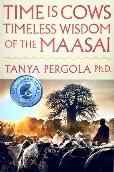 """Time is Cows. Timeless Wisdom of the Maasai"", Tanya Pergola / book: Africa, Tanzania / книга: Африка, Танзания"