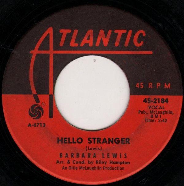 Barbara Lewis - Hello Stranger / Think A Little Sugar