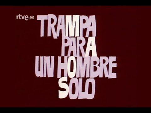Estudio 1 - Trampa para un hombre solo, 1977 - YouTube