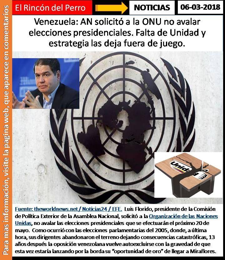 Venezuela: AN solicitó a la ONU no avalar elecciones presidenciales. Falta de Unidad y estrategia las deja fuera de juego.