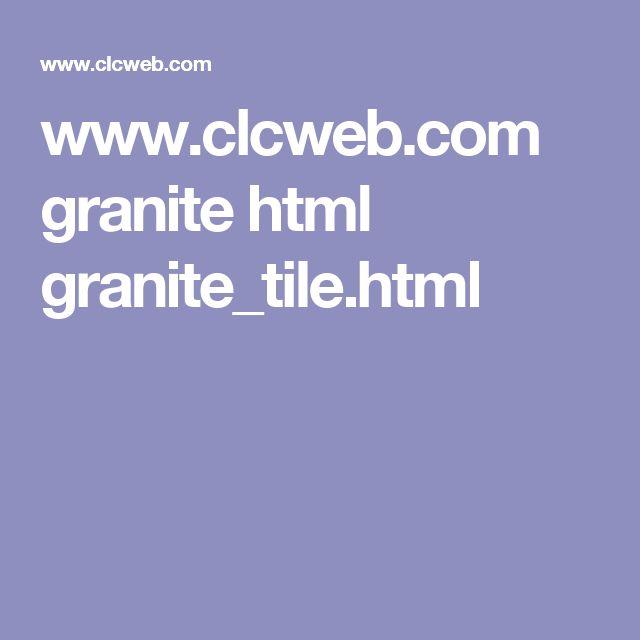 www.clcweb.com granite html granite_tile.html