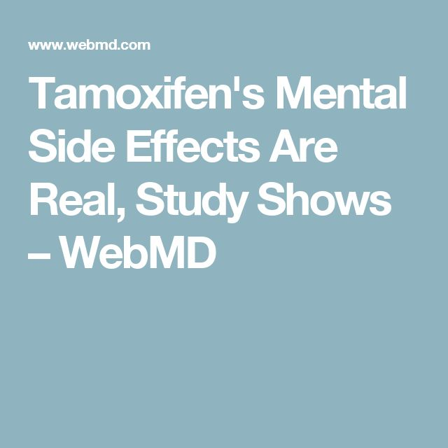 Tamoxifen's Mental Side Effects Are Real, Study Shows – WebMD
