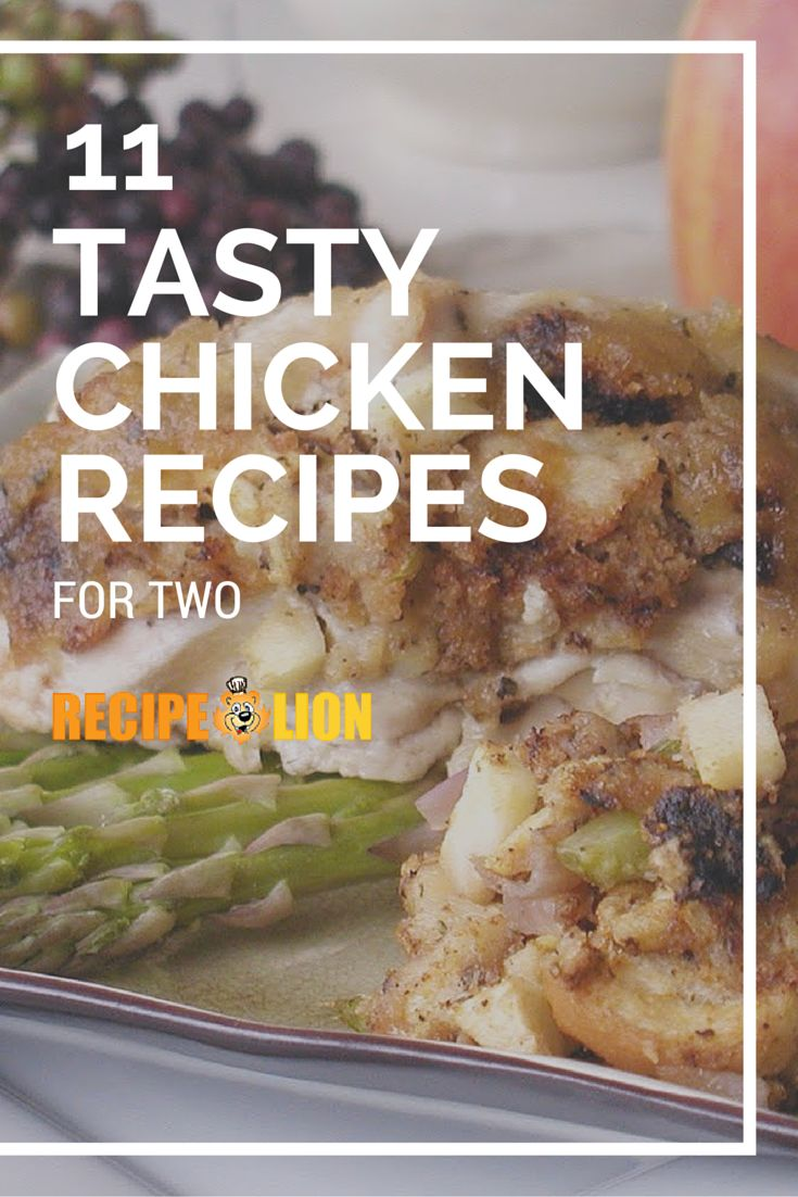 11 Unforgettably Good Chicken Recipes for Two | RecipeLion.com
