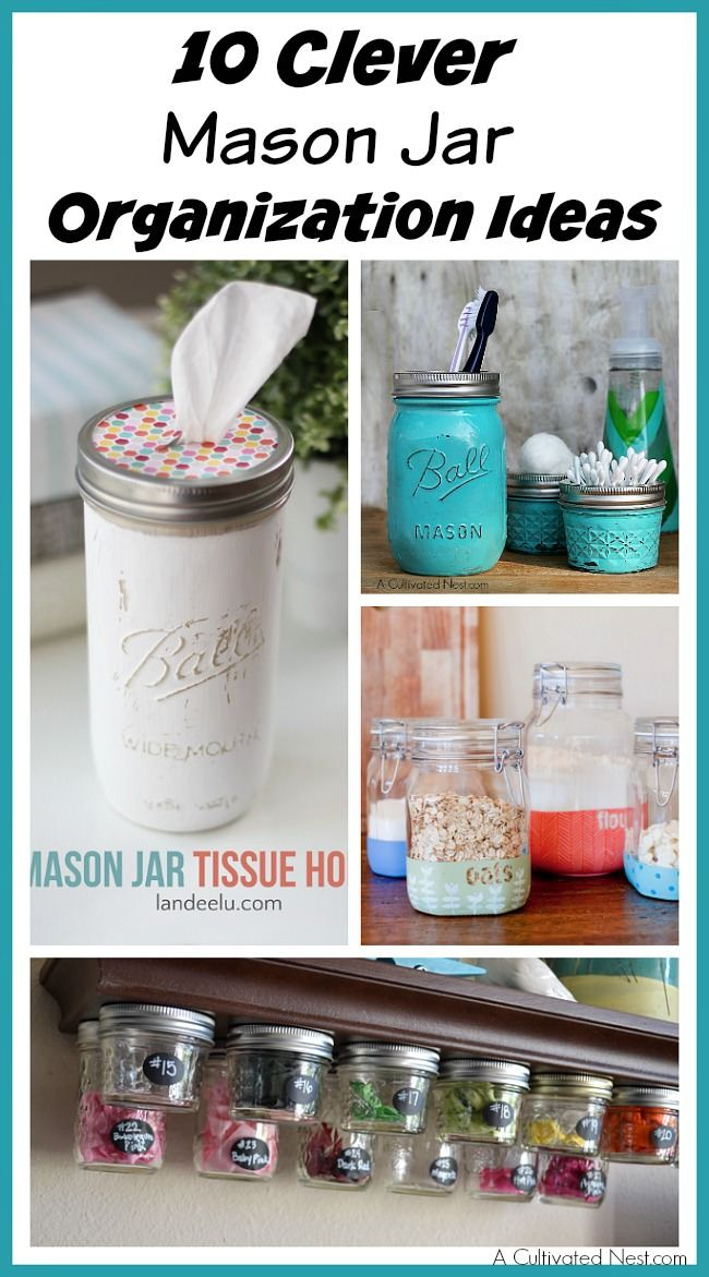 You may not know but mason jars can be so useful, they make great organization tools for home organization. Check out these 10 clever Mason jar organization ideas!