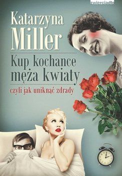 Kup kochance męża kwiaty-Miller Katarzyna