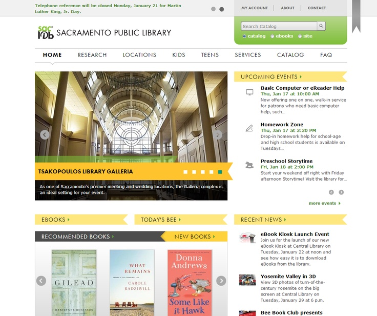 Best Government and Municipal Site  Sacramento Public Library	 - http://www.saclibrary.org  Implemented by PMC  Sacramento Public Library provides ideas, information, and resources to help the community discover, learn and grow. It is the fourth largest library system in California and serves a population of over 1.3 million. The new clean design is consistent with branding and the navigation has been updated and simplified…