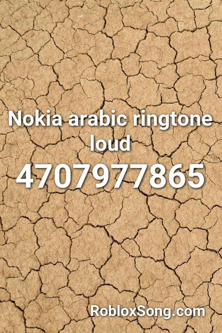 Nokia Arabic Ringtone Loud Roblox Id Roblox Music Codes Roblox Nokia Music