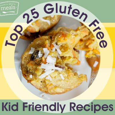 Top 25 Gluten Free Kid Friendly Freezer Recipes | Once A Month Meals | Freezer Cooking | Freezer Meals | Gluten Free Kids