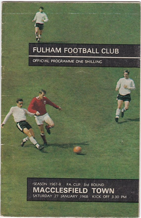 Vintage Football (soccer) Programme - Fulham v Macclesfield Town, FA Cup, 1967/68 season #soccer #football #fulham #macclesfield