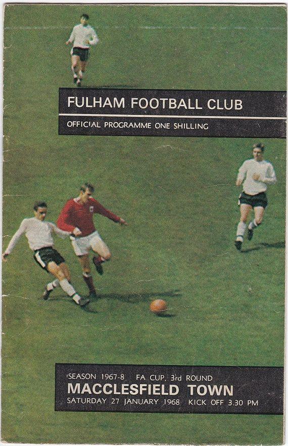 Vintage Football (soccer) Programme - Fulham v Macclesfield Town, FA Cup, 1967/68 season #soccer #football #fulham #macclesfield