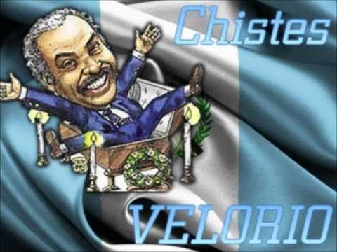 Chistes de velorio... You gotta love the way how Guatemalans speaks