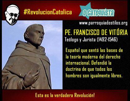 Francisco de Vitoria #RevolucionCatolica