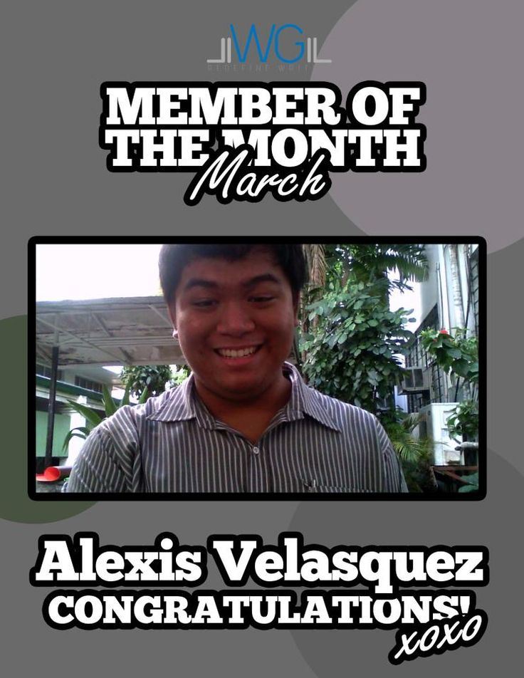 Alexis Velasquez - Member of the Month for March