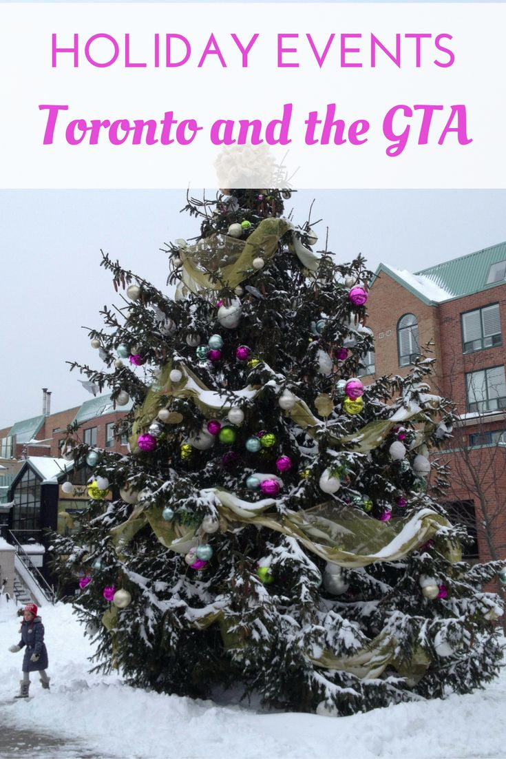 Family-Friendly Holiday Events - Toronto and the Greater Toronto Area - Updated 2016 | Gone with the Family