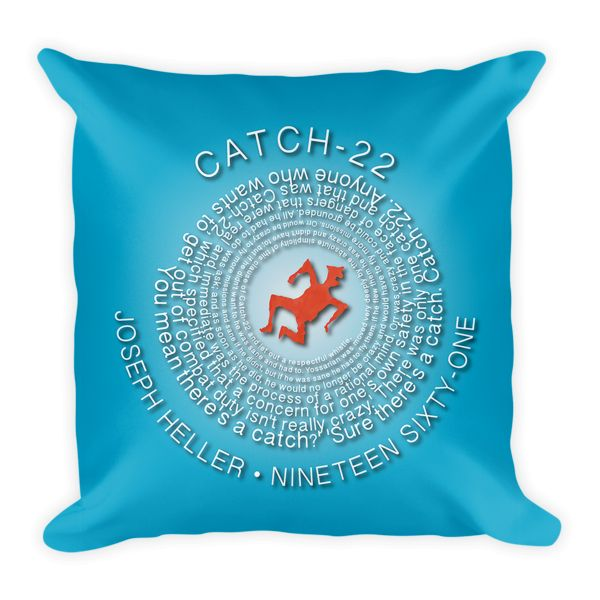 You Mean There's a Catch? Catch-22 Throw Pillow