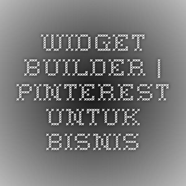 Widget Builder | Pinterest untuk Bisnis