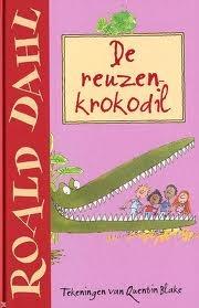 De reuzenkrokodil | Roald Dahl