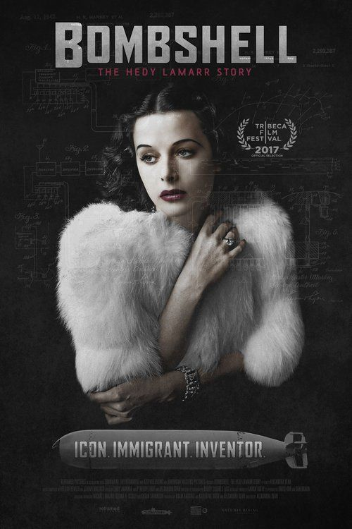 Watch->> Bombshell: The Hedy Lamarr Story 2017 Full - Movie Online