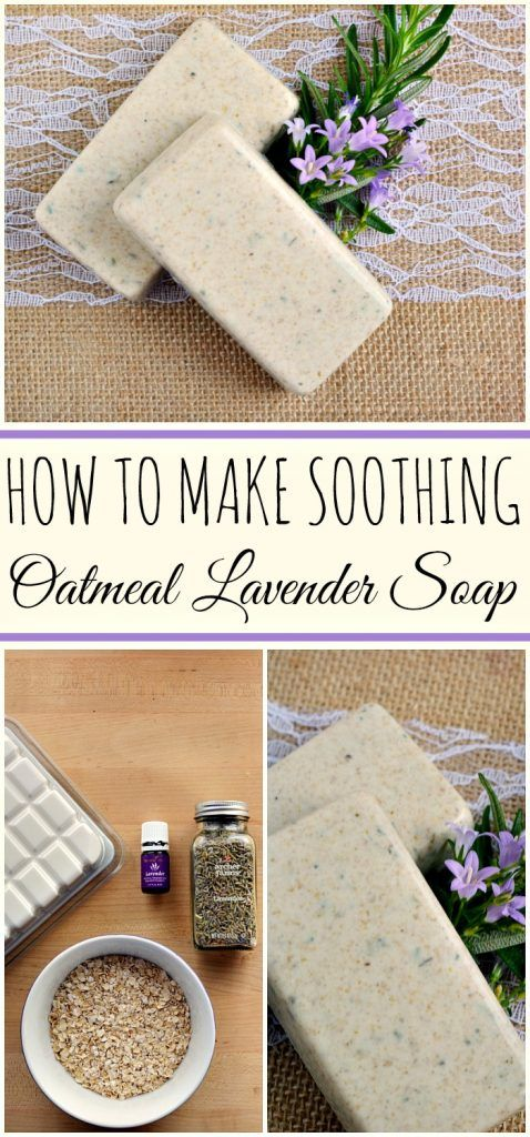 DIY How to make Oatmeal Lavender Oatmeal Soap with Essential Oils