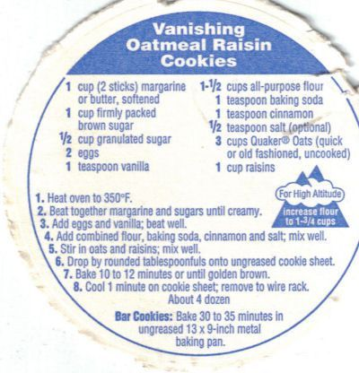 Vanishing Oatmeal Raisin Cookies -- craisins instead of raisins and add 1/2 cup of white chocolate chips.