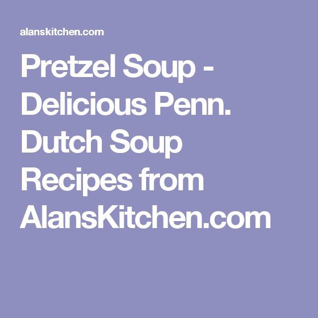 Pretzel Soup - Delicious Penn. Dutch Soup Recipes from AlansKitchen.com