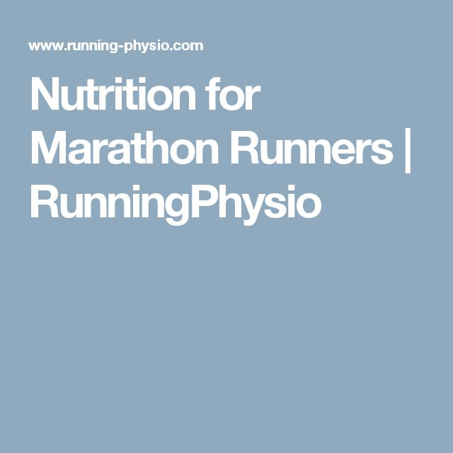 Nutrition for Marathon Runners | RunningPhysio