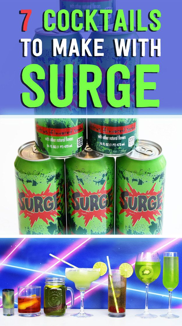 7 Cocktails You Can Make With Surge Now That You're An Adult