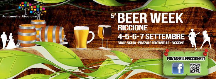 5° Beer Week Riccione settembre 2014. Dal 4 al 7 settembre 2014 5°edizione BEER WEEK Riccione è diventato un' appuntamento classico per i romagnoli ed i turisti.
