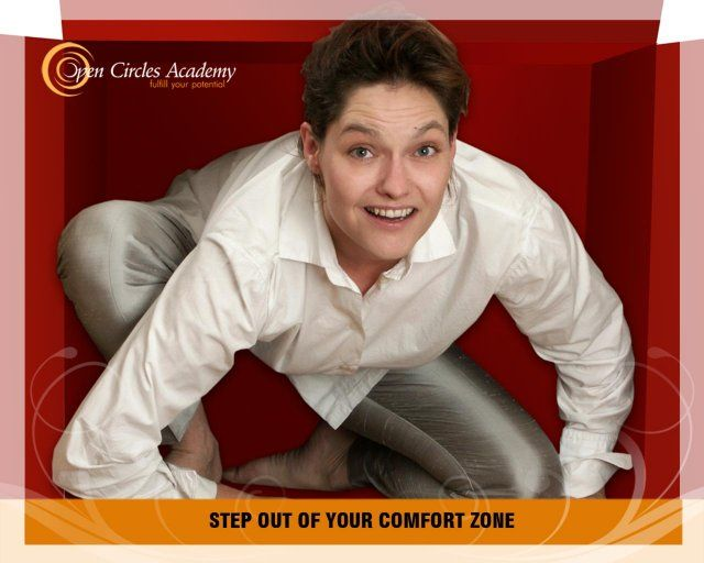 My intention for today is: Step out of your comfort zone