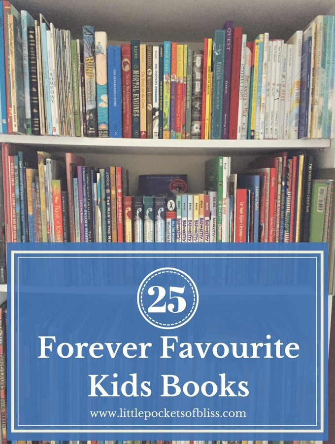 25 Forever Favourite Kids Books - great ideas for Christmas gifts!